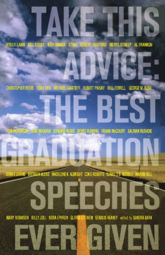 Take This Advice: The Best Graduation Speeches Ever Given 9781416915966