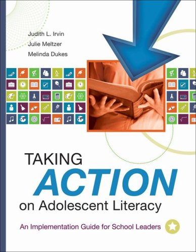 Taking Action on Adolescent Literacy: An Implementation Guide for School Leaders 9781416605416