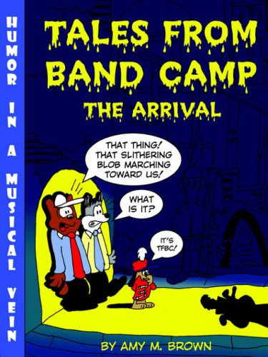 Tales from Band Camp: The Arrival 9781411608412