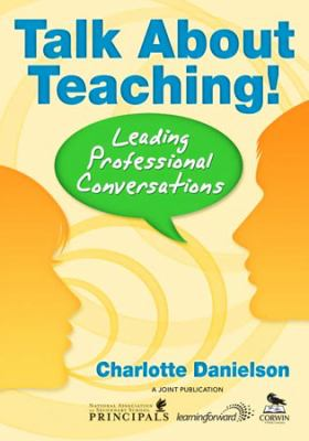 Talk about Teaching!: Leading Professional Conversations 9781412941419