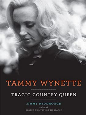 Tammy Wynette: Tragic Country Queen 9781410427380