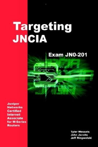 Targeting Jncia: Study Guide for Exam Jn0-201 9781410764959