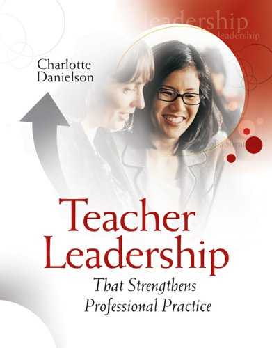 Teacher Leadership That Strengthens Professional Practice 9781416602712