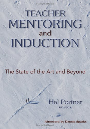 Teacher Mentoring and Induction: The State of the Art and Beyond 9781412909808