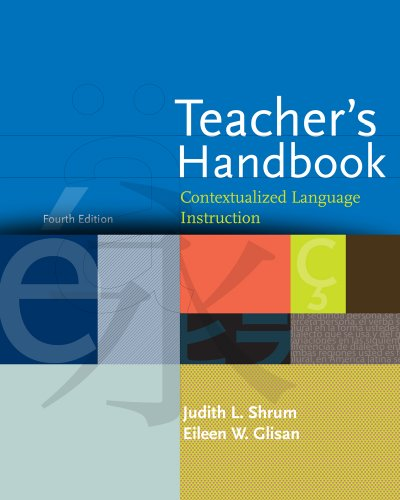 Teacher's Handbook: Contextualized Language Instruction 9781413033212