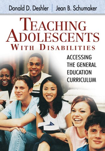 Teaching Adolescents with Disabilities: Accessing the General Education Curriculum 9781412914895