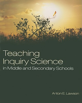 Teaching Inquiry Science in Middle and Secondary Schools 9781412966658
