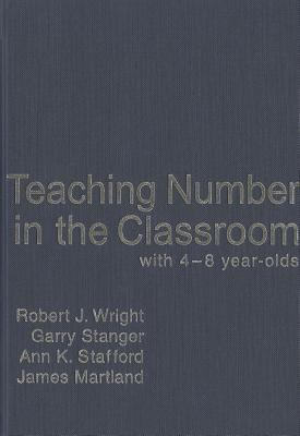 Teaching Number in the Classroom with 4-8 Year Olds 9781412907576
