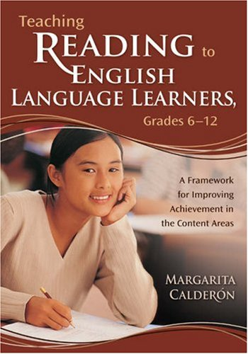 Teaching Reading to English Language Learners, Grades 6-12: A Framework for Improving Achievement in the Content Areas 9781412909266