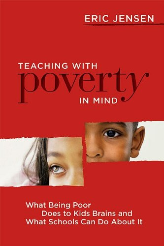 Teaching with Poverty in Mind: What Being Poor Does to Kids' Brains and What Schools Can Do about It 9781416608844