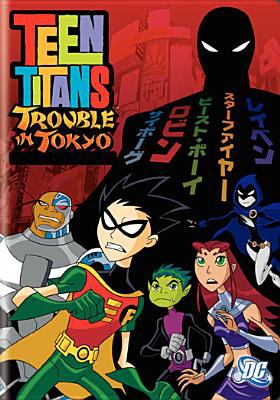 Teen Titans: Trouble in Tokyo 9781419822667