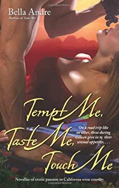 Tempt Me, Taste Me, Touch Me 9781416524175