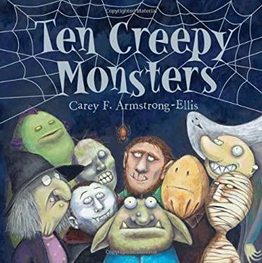 Ten Creepy Monsters 9781419704338