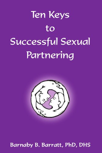Ten Keys to Successful Sexual Partnering 9781413486193