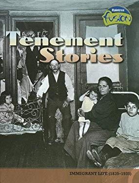 Tenement Stories: Immigrant Life (1835-1935) 9781410924124