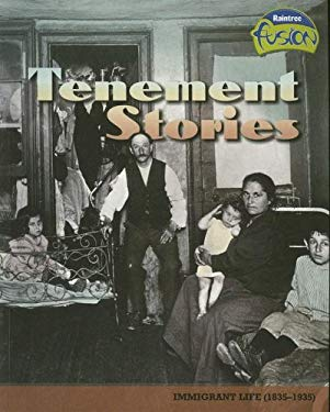 Tenement Stories: Immigrant Life (1835-1935) 9781410924230