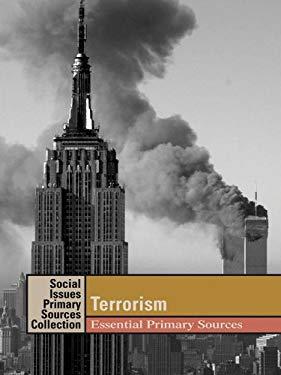 Terrorism: Essential Primary Sources 9781414406213
