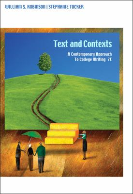 Texts and Contexts: A Contemporary Approach to College Writing 9781413033458