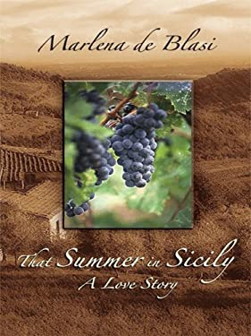 That Summer in Sicily: A Love Story 9781410409904