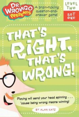 That's Right, That's Wrong! Level Two Set One [With Question and Answer CardsWith Two Score CardsWith Instruction and Super Challenge Booklets] 9781416906728