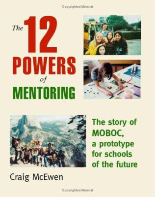 The 12 Powers of Mentoring 9781412031493