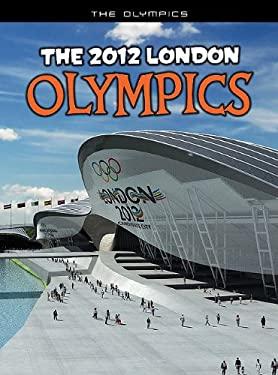 The 2012 London Olympics 9781410941190