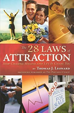The 28 Laws of Attraction: Stop Chasing Success and Let It Chase You 9781416571032