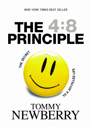 The 4:8 Principle: The Secret to a Joy-Filled Life 9781414313047