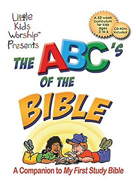 The ABC's of the Bible: A Companion to My First Study Bible [With CDROM] 9781418506261