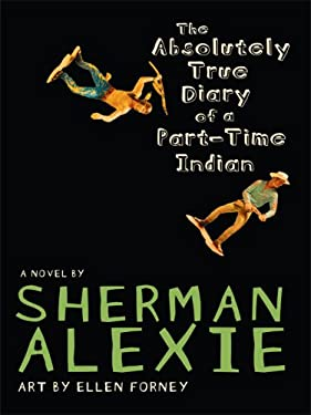 The Absolutely True Diary of a Part-Time Indian 9781410404992