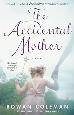 The Accidental Mother 9781416532705
