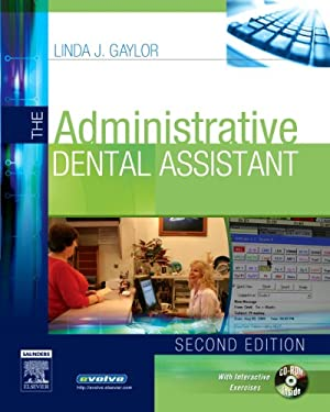 The Administrative Dental Assistant [With CDROM] 9781416025665