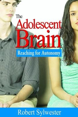 The Adolescent Brain: Reaching for Autonomy 9781412926119