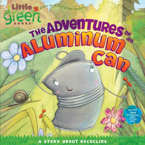 The Adventures of an Aluminum Can: A Story about Recycling 9781416972211