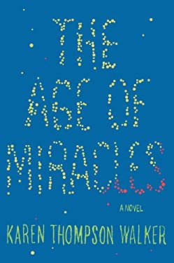 The Age of Miracles 9781410451040