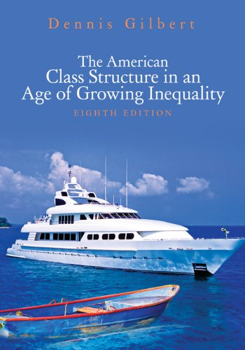 The American Class Structure in an Age of Growing Inequality 9781412979658