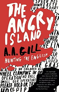 The Angry Island: Hunting the English 9781416531753