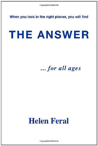 The Answer... for All Ages 9781412056151