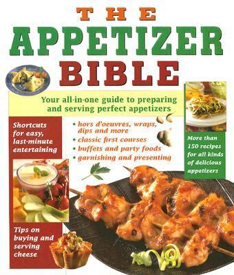 The Appetizer Bible 9781412727839