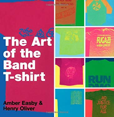 The Art of the Band T-Shirt 9781416937937