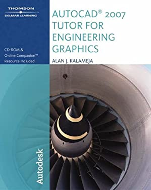 The AutoCAD 2007 Tutor for Engineering Graphics [With CDROM] 9781418049027