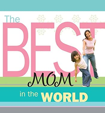 The Best Mom in the World 9781416556497