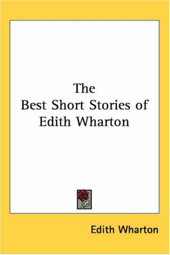 The Best Short Stories of Edith Wharton 9781417911837