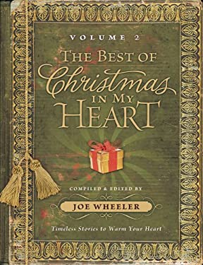 The Best of Christmas in My Heart, Volume 2: Timeless Stories to Warm Your Heart 9781416546788