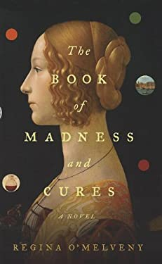 The Book of Madness and Cures 9781410449412