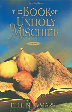 The Book of Unholy Mischief 9781416590545