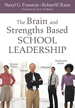 The Brain and Strengths Based School Leadership 9781412988452