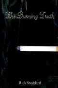 The Burning Truth 9781414006963