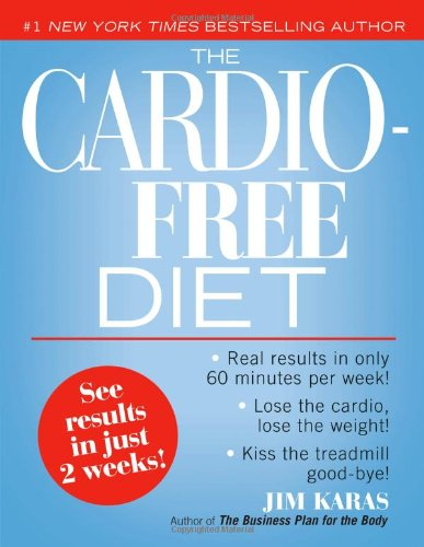 The Cardio-Free Diet 9781416949138