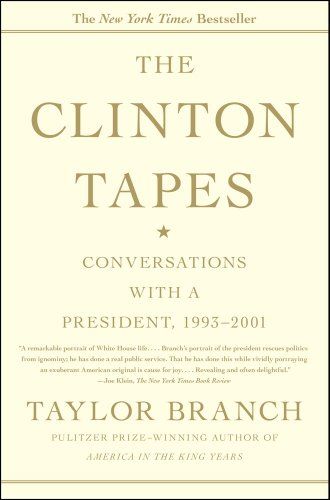 The Clinton Tapes: Conversations with a President, 1993-2001 9781416543343